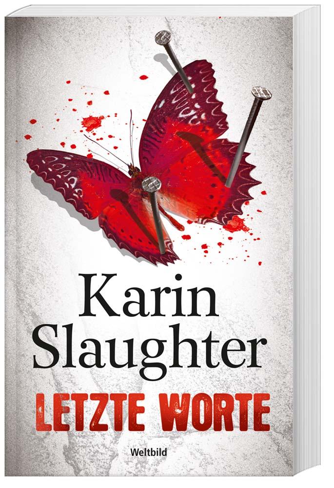 Karin Slaughter_Letzte Worte